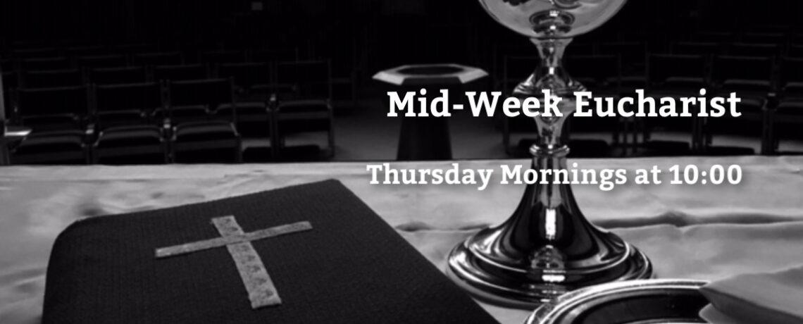 Mid-week Eucharist